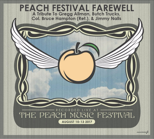 Holiday Savings! A Peach Festival Farewell: A Tribute To Gregg Allman, Butch Trucks, Col. Bruce Hampton (Ret.), & Jimmy Nalls - Live at 2017 Peach Music Festival