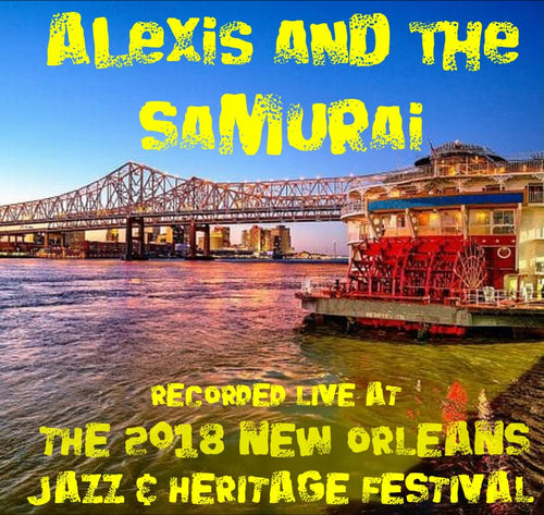 Alexis & The Samurai - Live at 2018 New Orleans Jazz & Heritage Festival