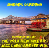Anders Osborne - Live at 2018 New Orleans Jazz & Heritage Festival