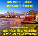 Big Chief Juan & Jockimos Groove - Live at 2018 New Orleans Jazz & Heritage Festival