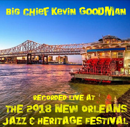 Big Chief Kevin Goodman & the Flaming Arrows - Live at 2018 New Orleans Jazz & Heritage Festival