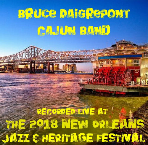 Bruce Daigrepont Cajun Band - Live at 2018 New Orleans Jazz & Heritage Festival