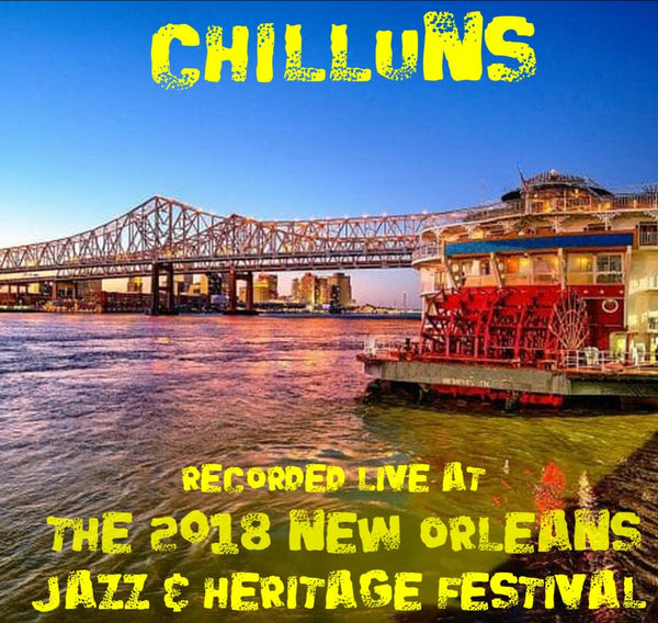 Chilluns - Live at 2018 New Orleans Jazz & Heritage Festival