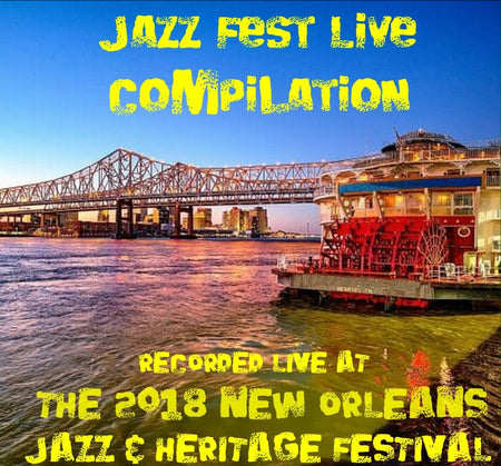 Holiday Savings! - Compilation: Live at 2014 New Orleans Jazz & Heritage Festival