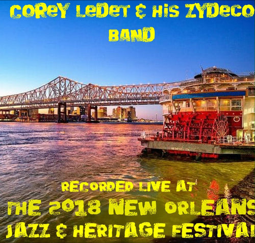 Corey Ledet & His Zydeco Band - Live at 2018 New Orleans Jazz & Heritage Festival