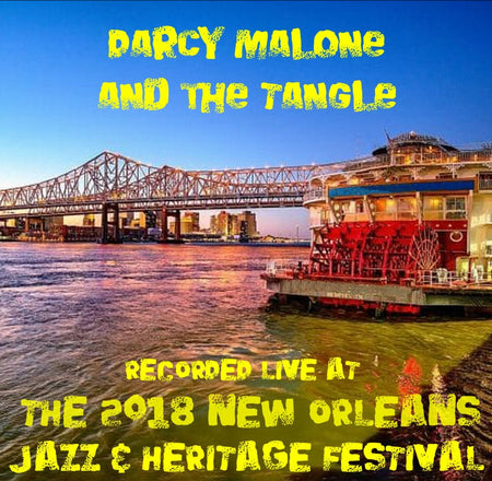 Holiday Savings! - Highlights From The Jazz Tent: Live at 2018 New Orleans Jazz & Heritage Festival