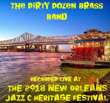 Dirty Dozen Brass Band - Live at 2018 New Orleans Jazz & Heritage Festival