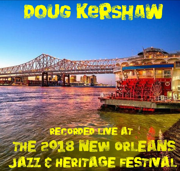 Doug Kershaw - Live at 2018 New Orleans Jazz & Heritage Festival