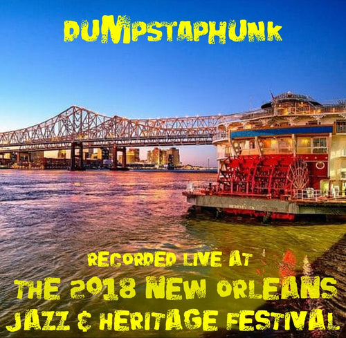 Dumpstaphunk - Live at 2018 New Orleans Jazz & Heritage Festival