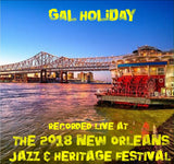 Gal Holiday - Live at 2018 New Orleans Jazz & Heritage Festival