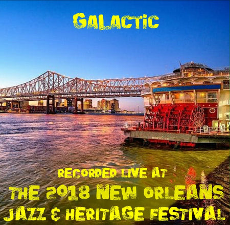 Flow Tribe - Live at 2018 New Orleans Jazz & Heritage Festival