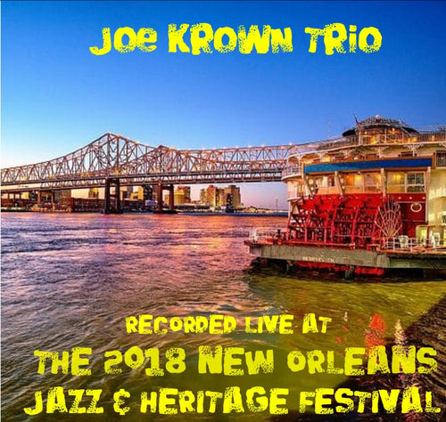 Joe Krown Trio featuring Walter Wolfman Washington - Live at 2018 New Orleans Jazz & Heritage Festival