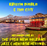 Kristin Diable & The City - Live at 2018 New Orleans Jazz & Heritage Festival