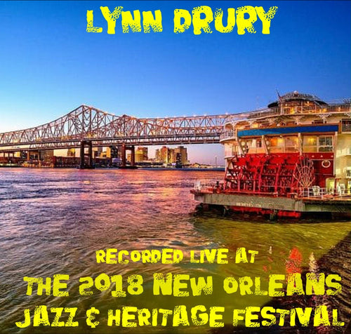 Lynn Drury - Live at 2018 New Orleans Jazz & Heritage Festival