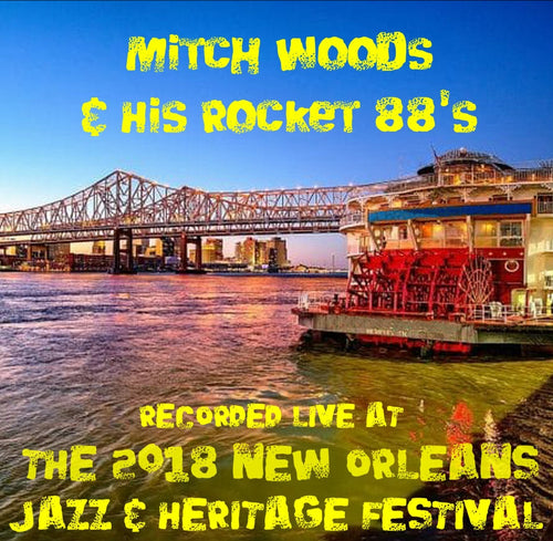 Mitch Woods & His Rocket 88's - Live at 2018 New Orleans Jazz & Heritage Festival