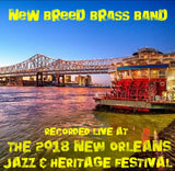 New Breed Brass Band - Live at 2018 New Orleans Jazz & Heritage Festival