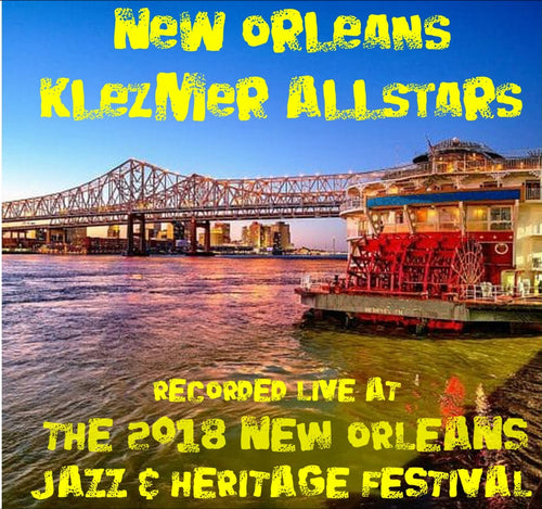 New Orleans Klezmer Allstars - Live at 2018 New Orleans Jazz & Heritage Festival