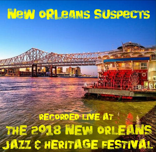 New Orleans Suspects - Live at 2018 New Orleans Jazz & Heritage Festival