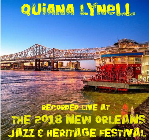 Quiana Lynell - Live at 2018 New Orleans Jazz & Heritage Festival