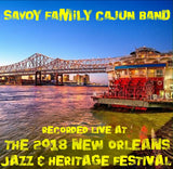 Savoy Family Cajun Band - Live at 2018 New Orleans Jazz & Heritage Festival
