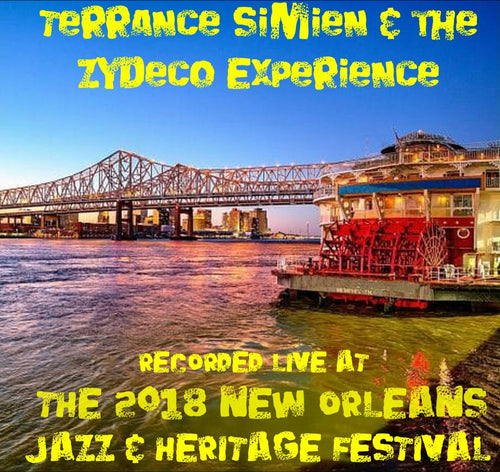 Terrance Simien & the Zydeco Experience- Live at 2018 New Orleans Jazz & Heritage Festival