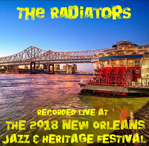 The Radiators - Live at 2018 New Orleans Jazz & Heritage Festival