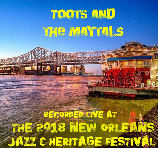 Toots and the Maytals - Live at 2018 New Orleans Jazz & Heritage Festival