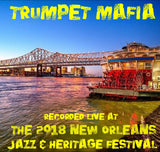 Trumpet Mafia - Live at 2018 New Orleans Jazz & Heritage Festival