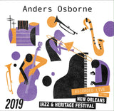 Anders Osborne - Live at 2019 New Orleans Jazz & Heritage Festival