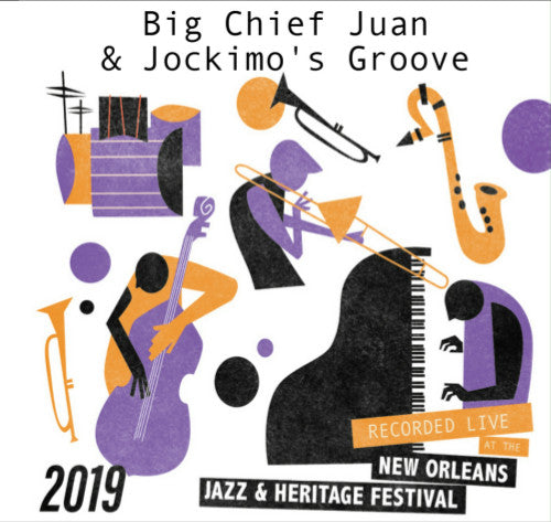 Big Chief Juan & Jockimo's Groove - Live at 2019 New Orleans Jazz & Heritage Festival