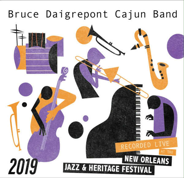 Bruce Daigrepont Cajun Band - Live at 2019 New Orleans Jazz & Heritage Festival