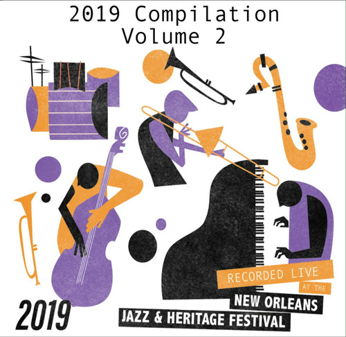 Compilation Volume 2 - Live at 2019 New Orleans Jazz & Heritage Festival