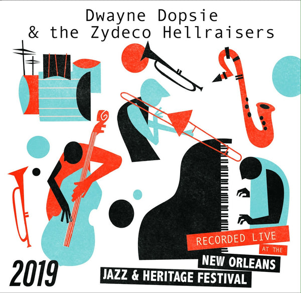 Dwayne Dopsie & the Zydeco Hellraisers - Live at 2019 New Orleans Jazz & Heritage Festival