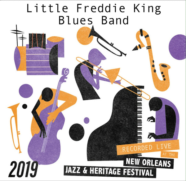 Little Freddie King Blues Band - Live at 2019 New Orleans Jazz & Heritage Festival