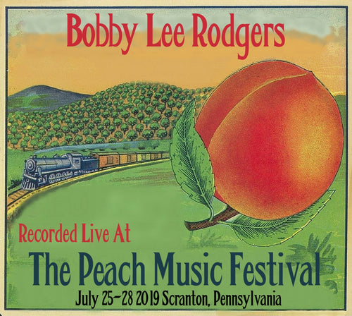 Bobby Lee Rodgers - Live at The 2019 Peach Music Festival