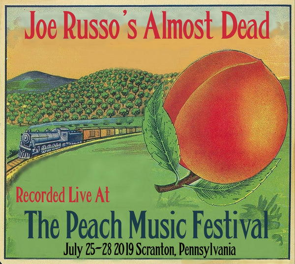 Joe Russo's Almost Dead - Live at The 2019 Peach Music Festival