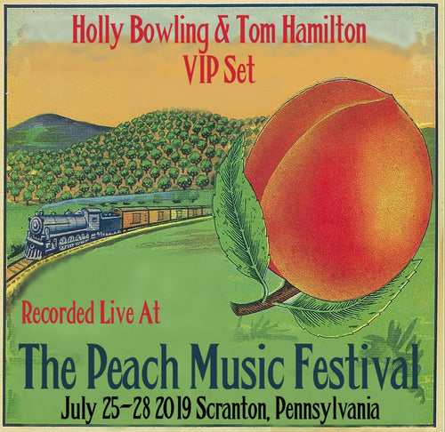 Holly Bowling and Tom Hamilton VIP set - Live at The 2019 Peach Music Festival
