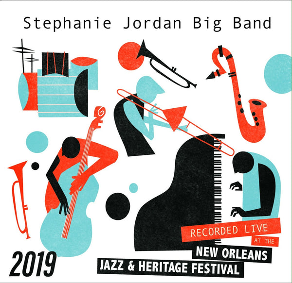 Stephanie Jordan Big Band - Live at 2019 New Orleans Jazz & Heritage Festival