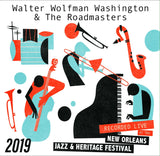 Walter Wolfman Washington & The Roadmasters - Live at 2019 New Orleans Jazz & Heritage Festival