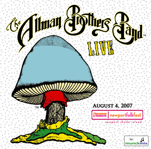 The Allman Brothers Band: 2007-08-04 Live at Newport Folk Festival, Newport RI, August 04, 2007