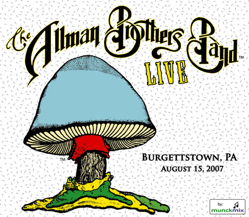 The Allman Brothers Band: 2007-08-15 Live at Post-Gazette Pavillion, Burgettstown PA, August 15, 2007