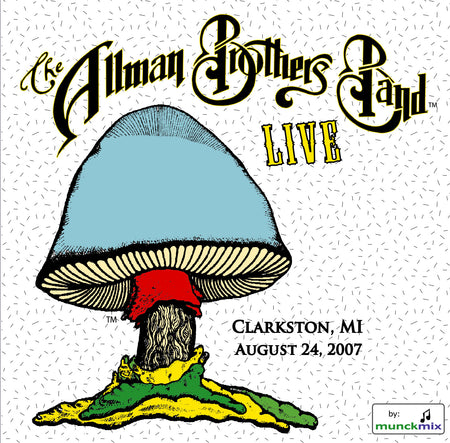 The Allman Brothers Band: 2007-08-07 Live at BOA Pavillion, Boston MA, August 07, 2007