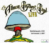 The Allman Brothers Band: 2007-09-02 Live at Jazz Aspen Snowmass, Snowmass CO, September 02, 2007