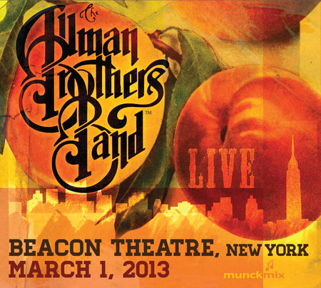 The Allman Brothers Band: 2013-03-15 Live at Beacon Theatre, New York, NY, March 15, 2013