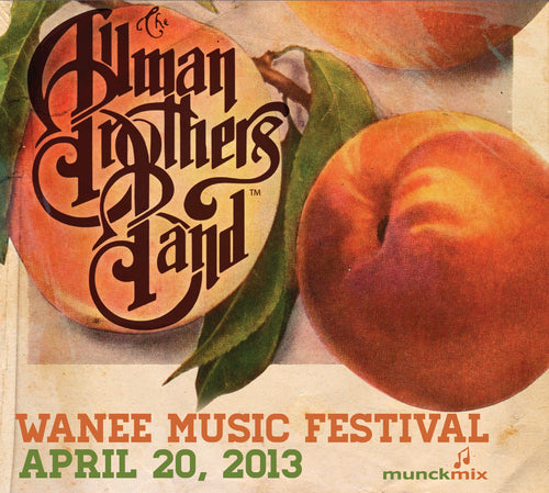 The Allman Brothers Band: 2013-04-20 Live at Wanee Music Festival, Live Oak, FL, April 20, 2013
