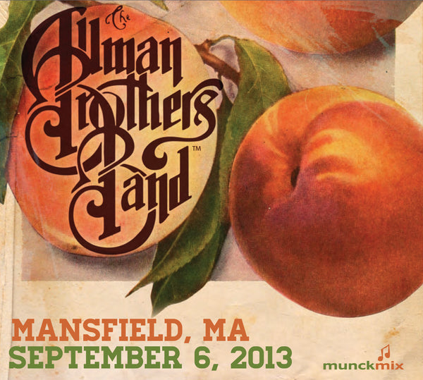 The Allman Brothers Band: 2013-09-06 Live at Comcast Center, Mansfield, MA, September 06, 2013