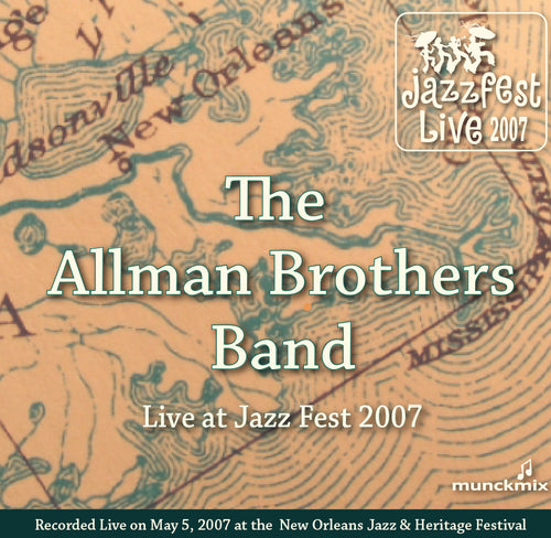 Allman Brothers Band - Live at 2007 New Orleans Jazz & Heritage Festival