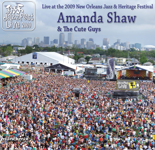 Amanda Shaw & the Cute Guys - Live at 2009 New Orleans Jazz & Heritage Festival