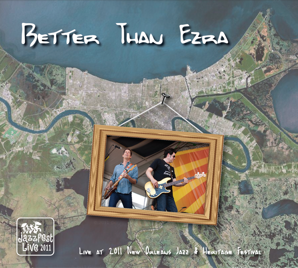 Better Than Ezra - Live at 2011 New Orleans Jazz & Heritage Festival
