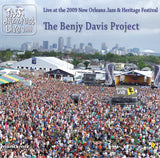 The Benjy Davis Project - Live at 2009 New Orleans Jazz & Heritage Festival